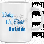 "Elfie Xmas: ""Baby, it's cold outside!"" Coffee Mug"