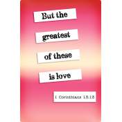 "4""X6"" Pocket Card: Inspiration 03 (1 Corinthians 13:13)"