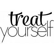 Treat Yourself Word Art