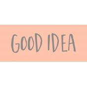 Label Good Idea