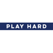 Sports Label Play Hard