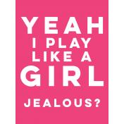 Sports Pocket Card 06 3x4 Play Like A Girl