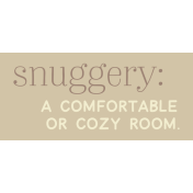 Cozy Day Print Snuggery Color