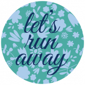 Oceanside Print- Circle 13- Let's Run Away
