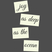 Oceanside Print- Joy As Deep As The Ocean