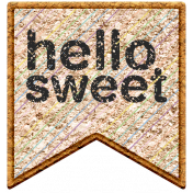 Seriously Sweet Element- Scrap Hello