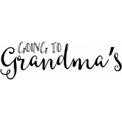 Family Day Word Art- Going To Grandma's