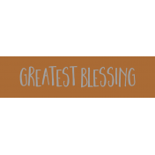 Family Day Word Art- Label- Greatest Blessings