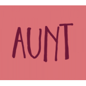Family Day Word Art- Label- Aunt