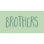 Family Day Word Art- Label- Brothers