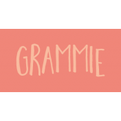 Family Day Word Art- Label- Grammie