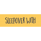 Family Day Word Art- Label- Sleepover With