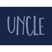 Family Day Word Art- Label- Uncle