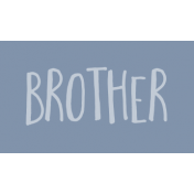 Family Day Word Art- Label- Brother