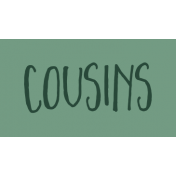 Family Day Word Art- Label- Cousins