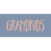 Family Day Word Art- Label- Grandkids