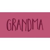Family Day Word Art- Label- Grandma