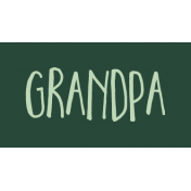 Family Day Word Art- Label- Grandpa