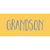 Family Day Word Art- Label- Grandson