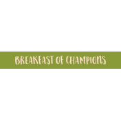 Food Day- Breakfast- Breakfast of Champions Wordstrip