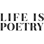 Free Spirit Word Art- Life Is Poetry