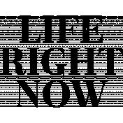 Free Spirit Word Art- Life Right Now