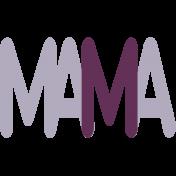 New Day Baby Word Art- Mama