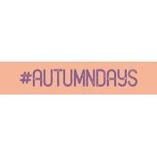 Free Spirit- Hashtag Autumn Days Label Print