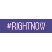 Free Spirit- Hashtag Right Now Label Print