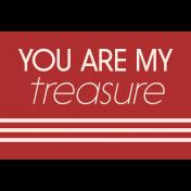 Treasured Elements- Print Label You Are My Treasure