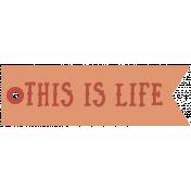 Tea & Toast Elements Kit- Print Word This Is Life
