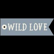 Tea & Toast Elements Kit- Print Word Wild Love