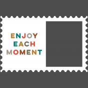Enjoy Each Moment Elements- Print Stamp Frame 1