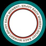 Enjoy Each Moment Elements- Print Circle 05