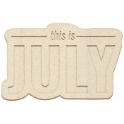 The Good Life July Elements- Chipboard July Blank