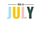 The Good Life July Elements- Tag This Is July