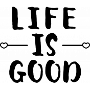 The Good Life: September Stamps- Life Is Good