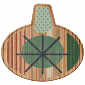 The Good Life- December Elements- Wood Ornament 1