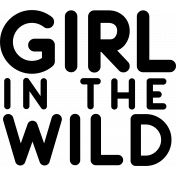 Wild Child Stamps- Girl In The Wild Stamp