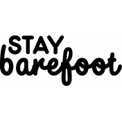 Wild Child Stamps- Stay Barefoot Stamp