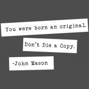 The Good Life: February Words & Tags- You Were Born An Original Word Strip