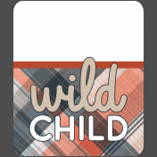 Wild Child Words & Tags- Word Art Tag Wild Child