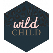 Wild Child Words & Tags- Tag Wild Child