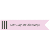 The Good Life: February words and tags- counting my blessings