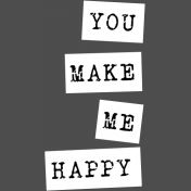 The Good Life: March 2019 Words & Tags Kit: you make me happy label