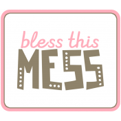Spring Cleaning Words & Tags Kit: Bless This Mess 2