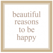The Good Life: May 2019 Words & Tags Kit- beautiful reasons 1