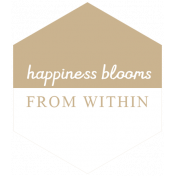 The Good Life: May 2019 Words & Tags Kit- happiness blooms