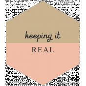 The Good Life: May 2019 Words & Tags Kit- keeping it real