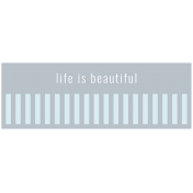 The Good Life: May 2019 Words & Tags Kit- life is beautiful